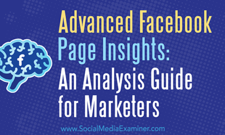Advanced Facebook Page Insights by Social Media Examiner