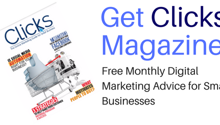 Clicks – Free Digital Marketing Magazine for Small Businesses