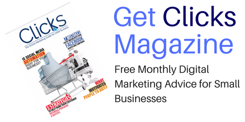 Clicks – The Digital Marketing Magazine for Small Businesses